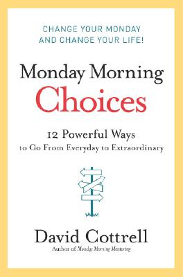 Monday Morning Choices By Cottrell, David