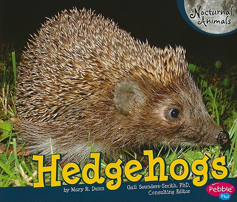 Hedgehogs By Dunn, Mary R.