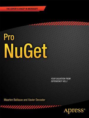 Pro Nuget By Balliauw, Maarten/ Decoster, Xavier